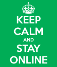 keep-calm-and-stay-online